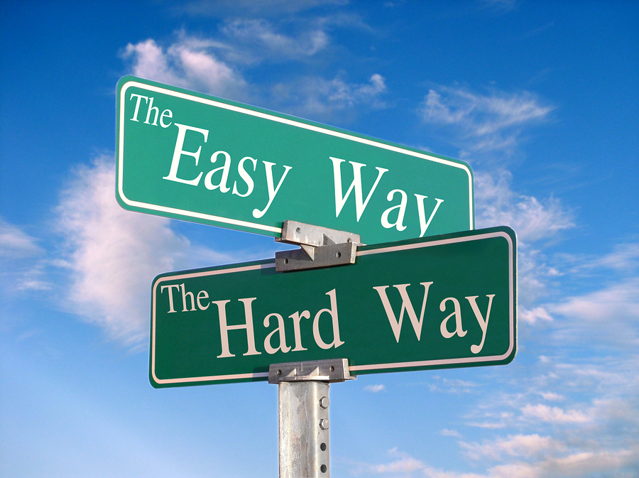 easy way hard way